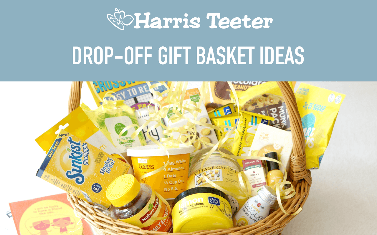 Drop off Gift Basket Ideas