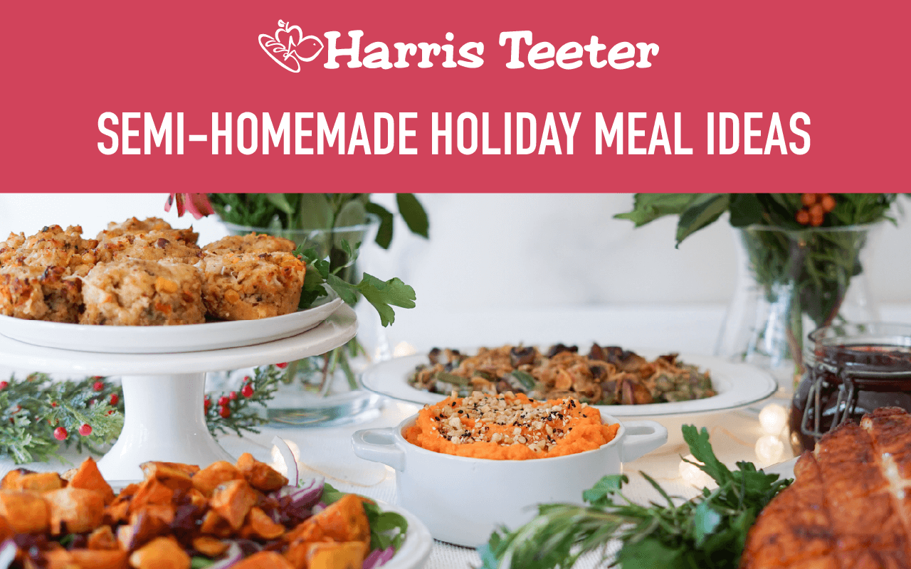 Semi-Homemade Holiday Meals